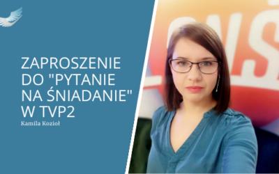 """Zaproszenie do """"Pytanie na śniadanie"""" w TVP2"""