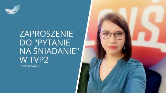 Kamila Kozioł gościem pytanie na śniadanie TVP2