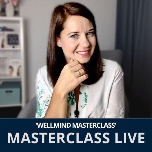 WellMind Mastersclass Live - emocje, coaching dla kobiet psychologia