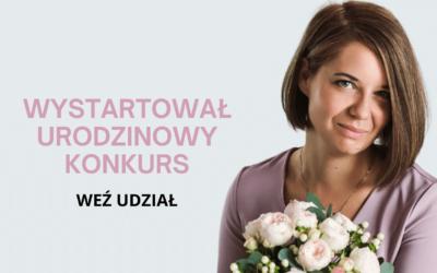 Wystartował Urodzinowy Konkurs Kamili Kozioł